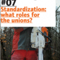 HesaMag 7 - Standardization: what roles for the unions?