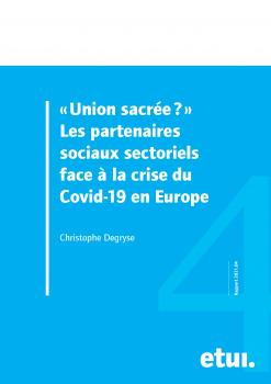 Vignette document Union sacrée ? Les partenaires sociaux sectoriels face à la crise du Covid-19 en Europe